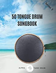 Tongue Drum Songbook: 50 Mixed songs for Tongue Drum 8,5X11, 86 pages