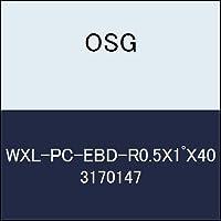 OSG 超硬ボール WXL-PC-EBD-R0.5X1゚X40 商品番号 3170147