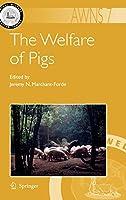 The Welfare of Pigs (Animal Welfare)