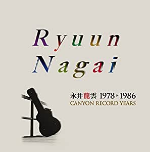 永井龍雲 1978-1986 CANYON RECORD YEARS【当店限定】