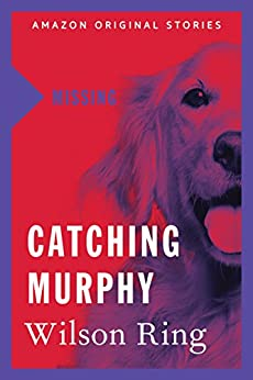 Catching Murphy (Missing collection) by [Ring, Wilson]