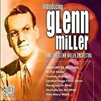 Introducing... Glenn Miller