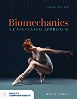 Biomechanics: A Case-based Approach