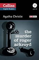 The Murder of Roger Ackroyd. English Readers (+ CD)