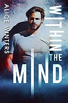 Within the Mind: (In the Mind Book 1) by [Winters, Alice]