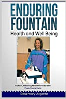 Enduring Fountain – Health and Well-being, Second edition