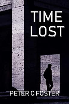 Time Lost by [Foster, Peter C.]