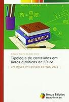 Tipologia de conteúdos em livros didáticos de Física: um estudo em coleções do PNLD 2015