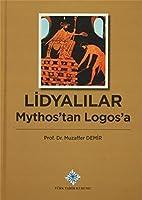 Lidyalilar - Mythos'tan Logos'a
