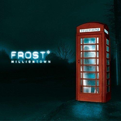 Milliontown / Frost*