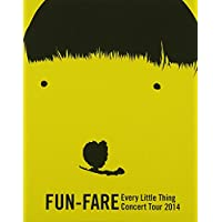 Every Little Thing Concert Tour 2014 ~ FUN-FARE ~