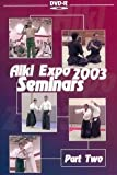 Aiki Expo 2003 Seminars Vol.2 by Vladimir Vasiliev