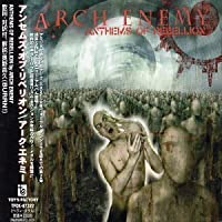 Anthems of Rebellion by Arch Enermy