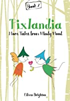 Pixlandia More Tales from Windy Wood
