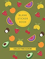 Blank Sticker Book Collecting Album: Sticker Book Gift Idea For Kids - 100 Pages for Your Sticker Collection - 8.5 x 11 Inches - Activity Book for kids Ages 4-8