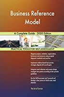 Business Reference Model A Complete Guide - 2020 Edition