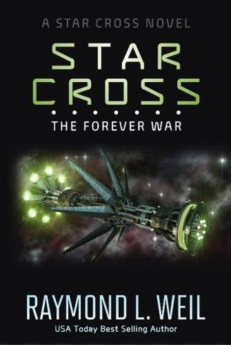 Download The Star Cross: The Forever War (Volume 4) 1547205148
