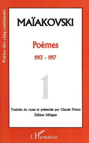 Poèmes, tome 1, 1913-1917