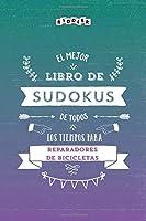 El mejor libro de Sudokus de todos los tiempos para reparadores de bicicletas
