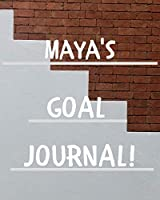 Maya's Goal Journal: 2020 New Year Planner Goal Journal Gift for Maya  / Notebook / Diary / Unique Greeting Card Alternative