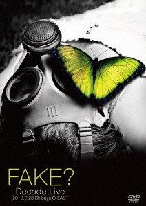 [画像:FAKE? -DECADE LIVE- [DVD]]
