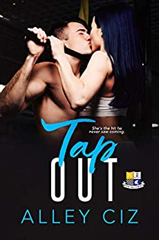 Tap Out: (BTU Alumni Book #2) by [Ciz, Alley]
