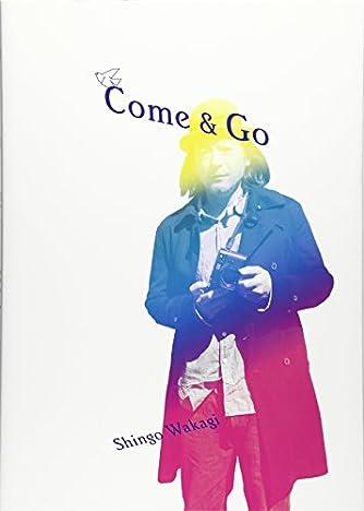 Come & Go