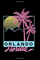 Orlando Florida: Orlando Beach FL, Florida Vintage Beach Lined Notebook Journal Diary 6x9