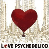 Golden Grapefruit by Love Psychedelico (2007-06-27)