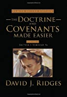 The Doctrine and Covenants Made Easier: Section 1 Through 76 (The Gospel Studies)