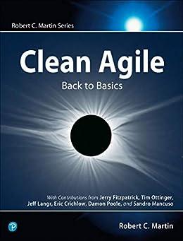 [Martin, Robert C.]のClean Agile: Back to Basics (Robert C. Martin Series) (English Edition)