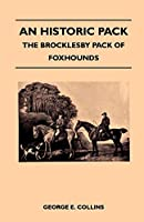 An Historic Pack - The Brocklesby Pack of Foxhounds