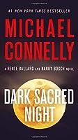 Dark Sacred Night (A Ballard and Bosch Novel)