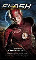 The Flash: Climate Changeling
