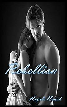 Rebellion by [Novak, Angela]