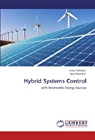 Hybrid Systems Control: with Renewable Energy Sources
