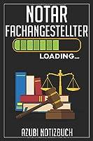 Notarfachangestellter Loading… Azubi Notizbuch: 120 Seiten Liniert im Format A5 (6x9 Zoll) mit Soft Cover Glaenzend.