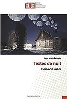 Textes de nuit: L'insomnie inspire
