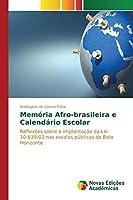Memoria Afro-Brasileira E Calendario Escolar
