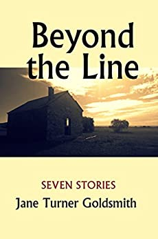 Beyond the Line: Seven Stories by [Goldsmith, Jane turner]