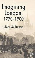 Imagining London, 1770-1900