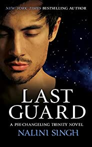 Last Guard: Book 5 (The Psy-Changeling Trinity Series)