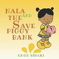 Nala And The Save Piggy Bank