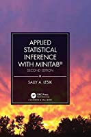 Applied Statistical Inference with MINITAB®, Second Edition