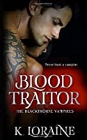 Blood Traitor (The Blackthorne Vampires)