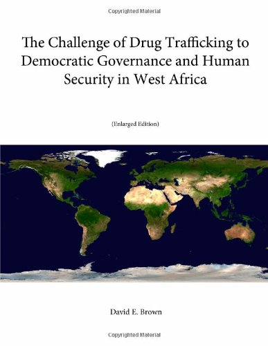 Download The Challenge of Drug Trafficking to Democratic Governance and Human Security in West Africa (Enlarged Edition) 1304052516