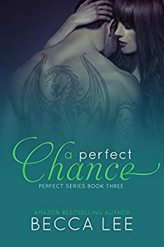 A Perfect Chance by [Lee, Becca]