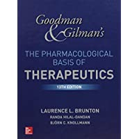 "Goodman and Gilman's The Pharmacological Basis of Therapeutics, 13th Edition (Goodman and Gilman""S the Pharmacological Basis of Therapeutics)"
