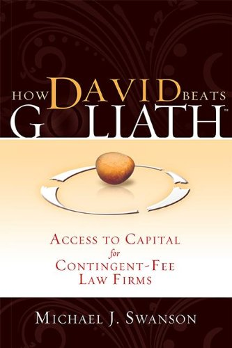 Download How David Beats Goliath: Access to Capital for Contingent-Fee Law Firms 1599322501
