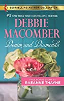 Denim and Diamonds: A Cold Creek Reunion (Harlequin Bestselling Author Collection)